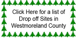 Click here for a list of drop off sites in Westmoreland County for Christmas tree recycling